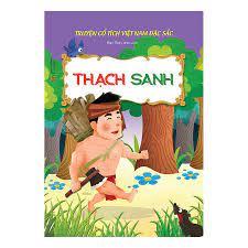 Truyện Cổ Tích Việt Nam Đặc Sắc - Thạch Sanh (Tái Bản)