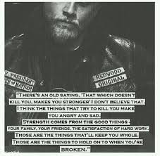 Stronger Quotes Simple There's An Old Saying Jax Teller [48 X 48] QuotesPorn