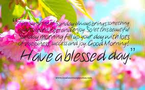 40 Beautiful Good Morning Sunday Quotes Freshmorningquotes
