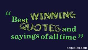 Winning Quotes Custom Best Winning Quotes And Sayings Of All Time Quotes