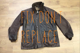 fix don t replace the barbour repair