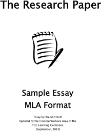 The Research Paper Sample Essay Mla Format Essay By Brandi Elliott
