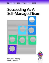 self managed teams succeeding as a self managed team a practical guide to operating as