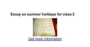 essay on summer holidays for class google docs