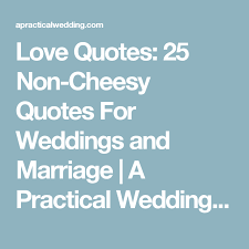 Non Cheesy Love Quotes Beauteous Love Quotes 48 NonCheesy Quotes For Weddings And Marriage Cheesy