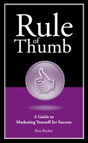 rule of thumb a guide to marketing yourself for success rule of thumb a guide to marketing yourself for success