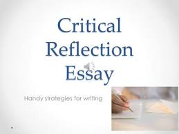 reflection and reflective writing ppt video online critical reflection essay