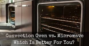 Convection ovens cook your food much faster and at a lower temperature than in a conventional oven. Convection Oven Vs Microwave Which Is Better For You Merchdope