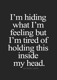Sad Depressing Quotes Awesome I Am Hiding What I Am Feeling Sad Hurt Depressed Sadness Sad Quote