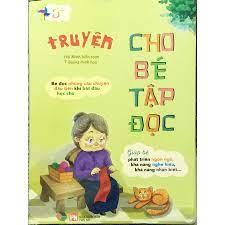 Truyện Kể Cho Bé Tập Đọc - Truyện kể cho bé Tác giả Hải Minh