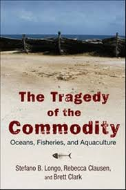 ecological crisis tragedy of the commons or tragedy of the  ecological crisis tragedy of the commons or tragedy of the commodity