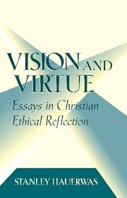 vision and virtue books university of notre dame press p00486