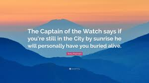 terry pratchett quote the captain of the watch says if you re terry pratchett quote the captain of the watch says if you re still
