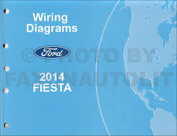 2014 ford fiesta wiring diagram wiring diagram sys 2014 ford fiesta wiring diagram manual original 2014 ford fiesta radio wiring diagram 2014 ford fiesta wiring diagram