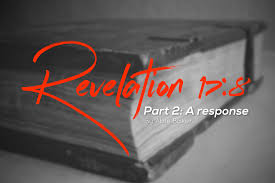 Revelation 178 Part Two A Response Think Theology