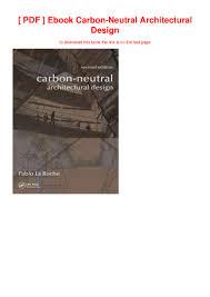 Carbon Neutral Design Pdf Ebook Carbon Neutral Architectural Design