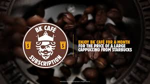 Smooth roast iced coffee (plain or vanilla) $2.39: Burger King Restaurants Launches Bk Cafe Subscription For Only 5 A Month Business Wire