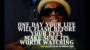 Best Quotes By Lil Wayne