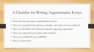 argumentative writing an argumentative essay contains the a checklist for writing argumentative essays does the essay develop an argumentative thesis