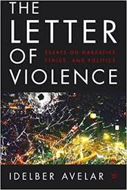 com the letter of violence essays on narrative ethics the letter of violence essays on narrative ethics and politics new directions in latino american cultures 2005th edition