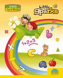 Little Sparks Term Books For Ukg Set Of 3 Books