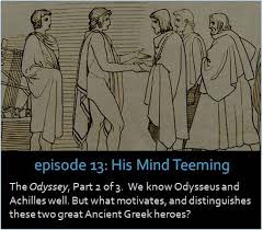 the odyssey part 2 of 3 we know odysseus and achilles well but