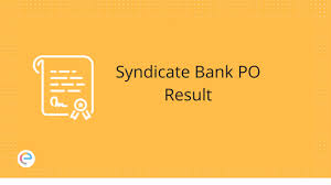 Syndicate Bank Syndicate Bank Po Result Declared Check Out Final Result