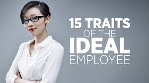 traits of the ideal employee