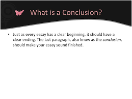 conclusion paragraphs for essays ppt video online  what is a conclusion