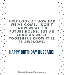 Happy Birthday Husband 40 Romantic Quotes And Birthday Messages Unique Happy Birthday Husband Quotes
