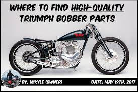 to find high quality triumph bobber parts