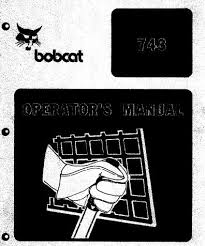 bobcat 743 skid steer loader operator s part manual manual and ps bobcat 743 skid steer loader operator s part manual