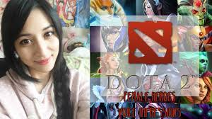 dota 2 female heroes voice impressions youtube