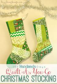 Handmade Christmas Stockings 101 Handmade Days Quilt As You Go Christmas Stockings Busy