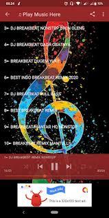 Ada sebanyak 29 musik dj remix terbaru 2020, viral tik tok, dj slow, dj spongebob versi gagak lengkap dan full album. Download Dj Remix Dugem Nonstop Breakbeat Offline Free For Android Dj Remix Dugem Nonstop Breakbeat Offline Apk Download Steprimo Com