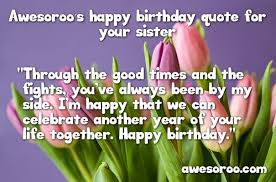 Beautiful Birthday Quotes For Sister