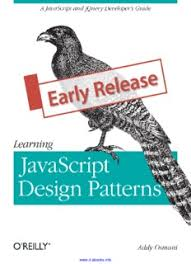 Javascript Design Patterns Impressive Learning JavaScript Design Patterns By Addy Osmani PDF Drive