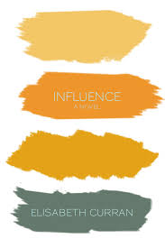 """Elisabeth Curran Books Official Site: """"Influence"""" First Draft Complete"""