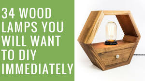 34 Wood Lamps Youll Want To Diy Immediately I Like That Lamp