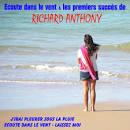 Ecoute Dans le Vent & les Premiers Succes de Richard Anthony