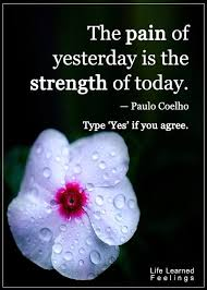 Hope And Faith Quotes Fascinating Hope Faith Quotes The Pain Of Yesterday Is The Strength Of Toda