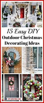 Image Porch 15 Easy Diy Outdoor Christmas Decorating Ideas This Christmas Stay On Budget And Make Your Home Look Beautiful With These 15 Easy Diy Outdoor Christmas Pinterest 15 Easy Diy Outdoor Christmas Decorating Ideas Christmas Time