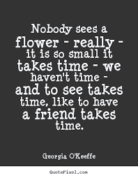 Georgia O Keeffe Quotes 45 Inspiration Quotes About Georgia O Keeffe 24 Quotes