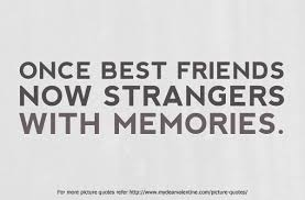 Quotes On Bad Friendships Ending
