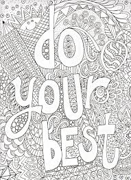 best coloring sheets. Beautiful Coloring Do Your Best Quote Coloring Page And Sheets T