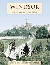 Windsor - A History And Celebration: Amazon.co.uk: Latter, Bobbie ...