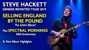 Steve Hackett <b>Genesis</b> Revisited 2019 Tour - <b>SELLING ENGLAND</b> ...