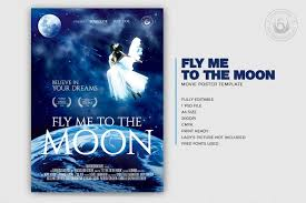 Fly Me To The Moon Movie Poster Free Posters Design For Photoshop
