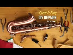 quick easy diy sax repairs you