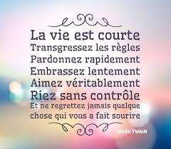 Citation Sur La Vie Est Courte Citations Proverbes Sur âme Sœur